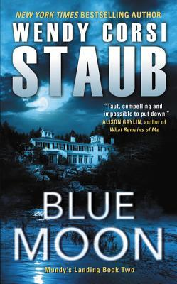 PICT Showcase: Blue Moon by Wendy Corsi Staub