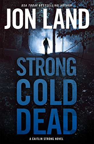 Strong Cold Dead by Jon Land cover