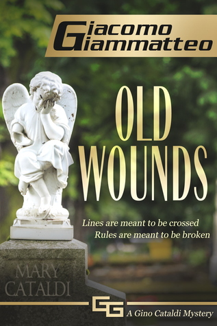 Old Wounds by Giacomo Giammatteo – Interview + $50 Giveaway