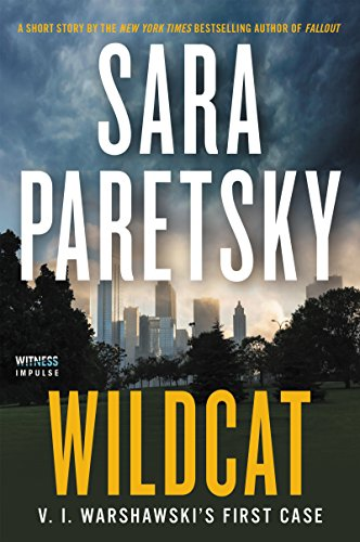 WILDCAT: V. I. Warshawski's First Case by Sara Paretsky