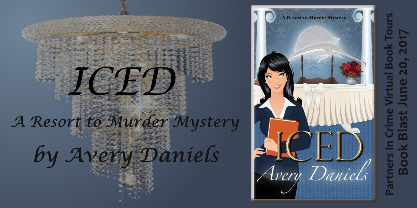 ICED: A Resort to Murder Mystery Avery Daniels