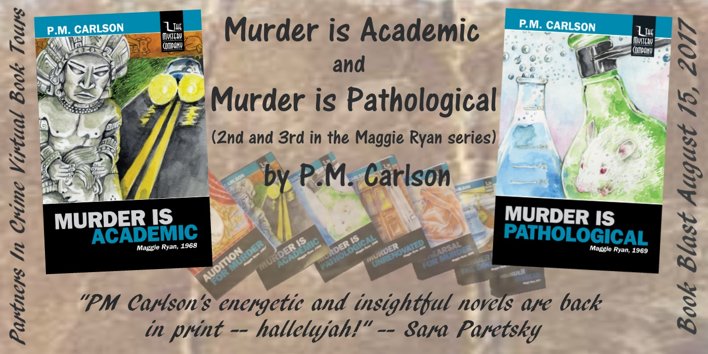 Murder Is Academic & Murder Is Pathological by P.M. Carlson Tour Banner