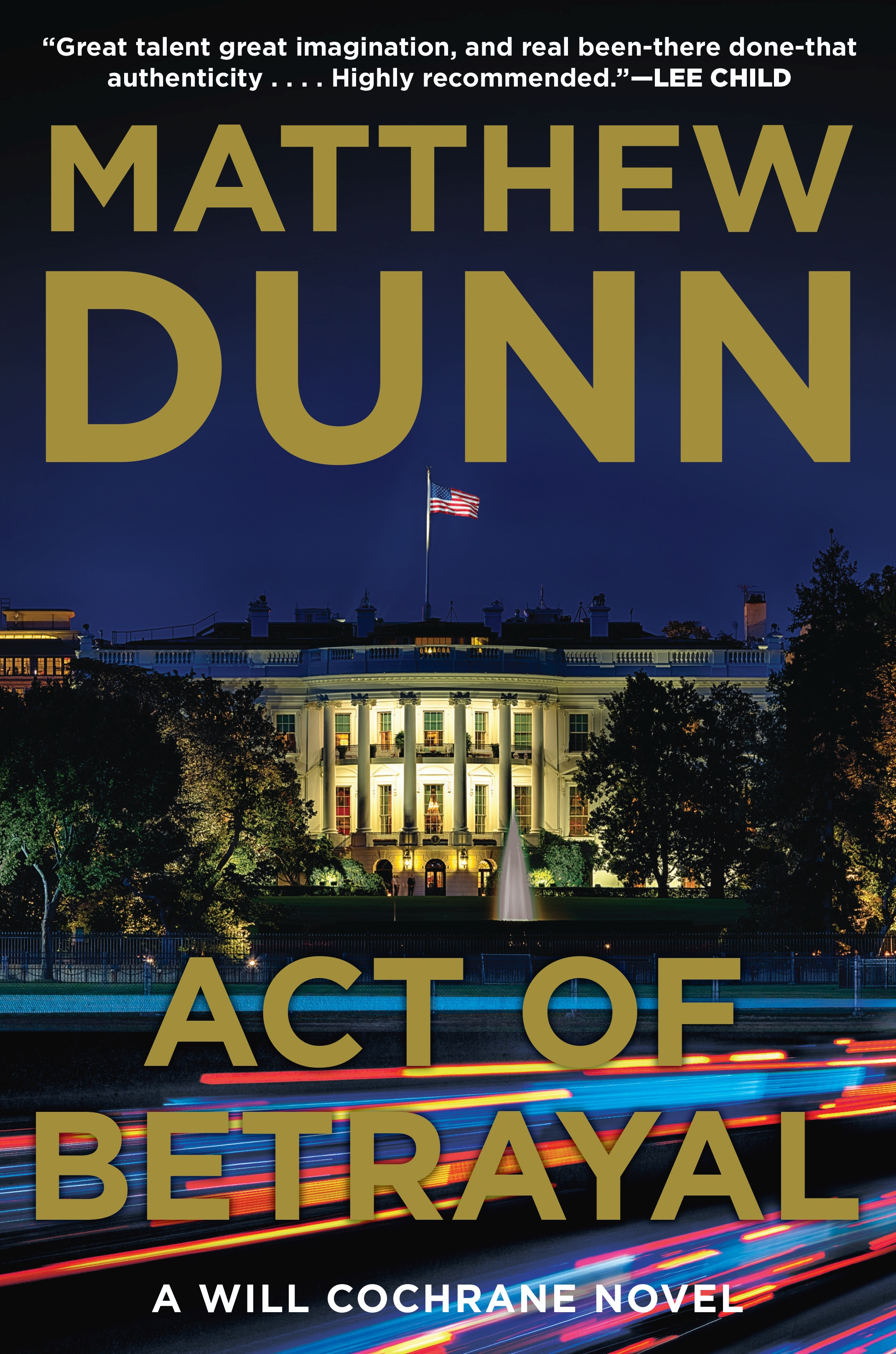 Act of Betrayal by Matthew Dunn – Excerpt and Giveaway