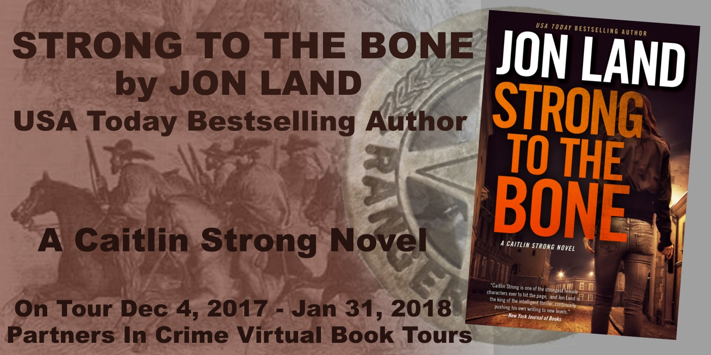 STRONG TO THE BONE by Jon Land Tour Banner