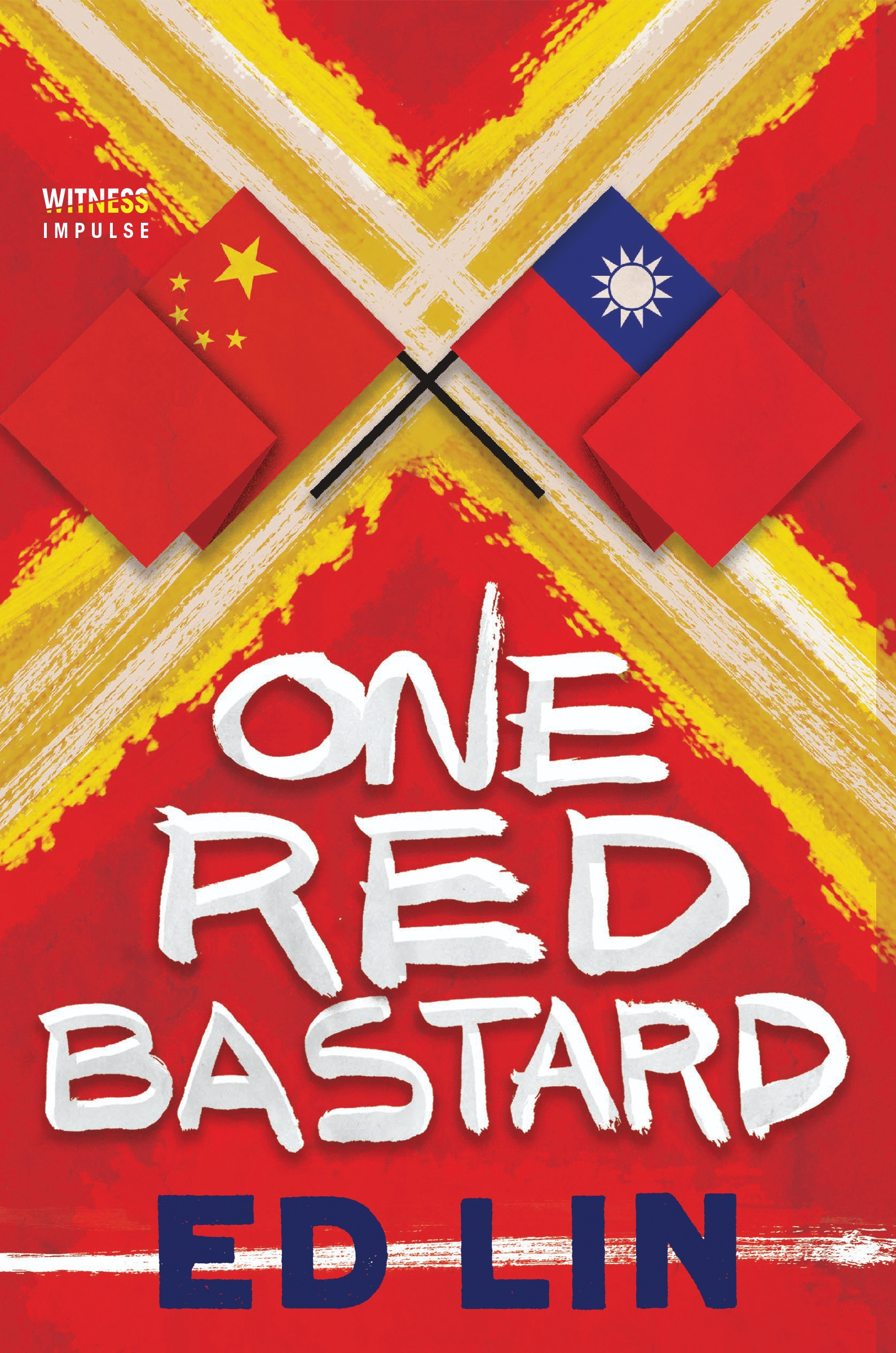 One Red Bastard by Ed Lin