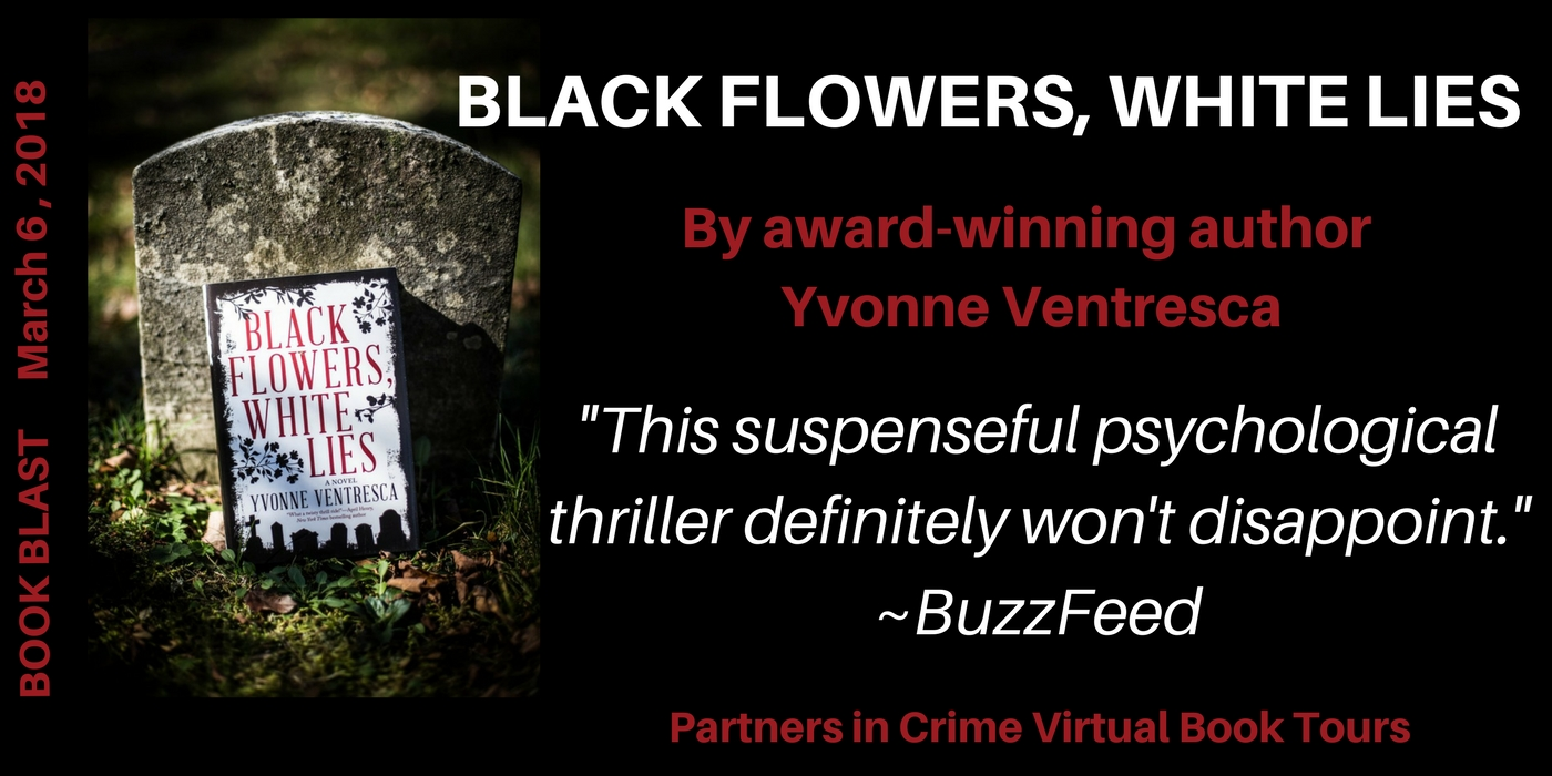 Black Flowers, White Lies by Yvonne Ventresca Banner
