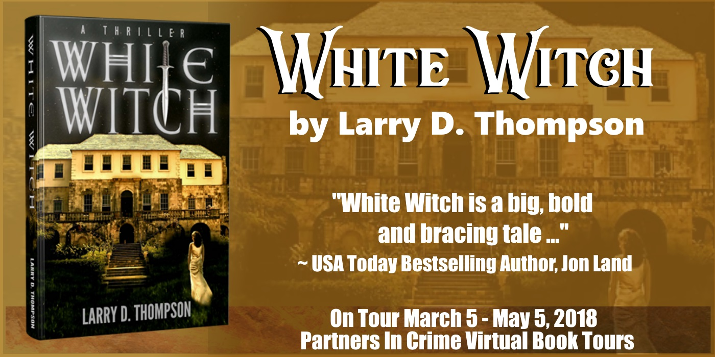 White Witch by Larry D Thompson Tour Banner