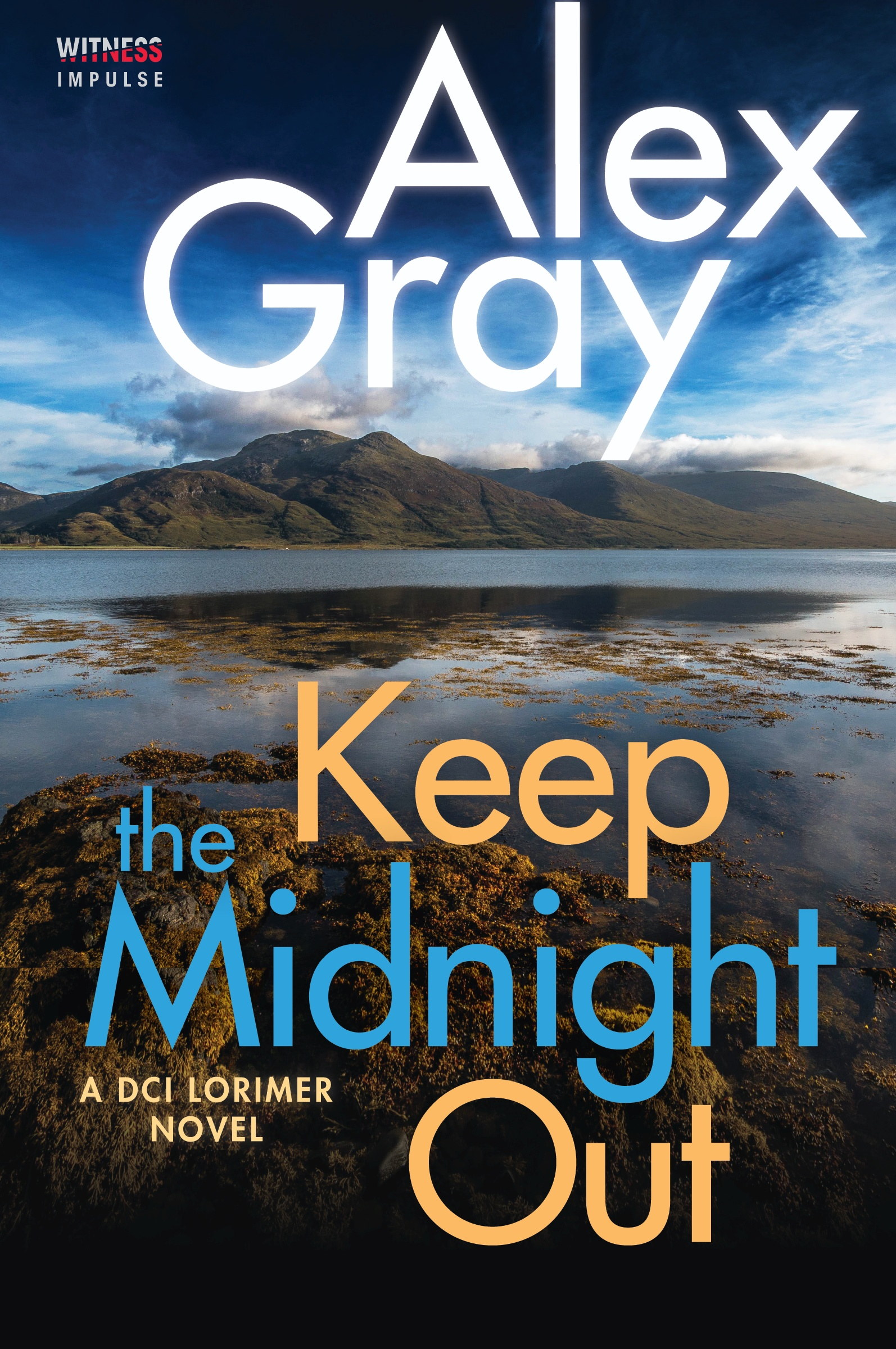 Keep the Midnight Out by Alex Gray