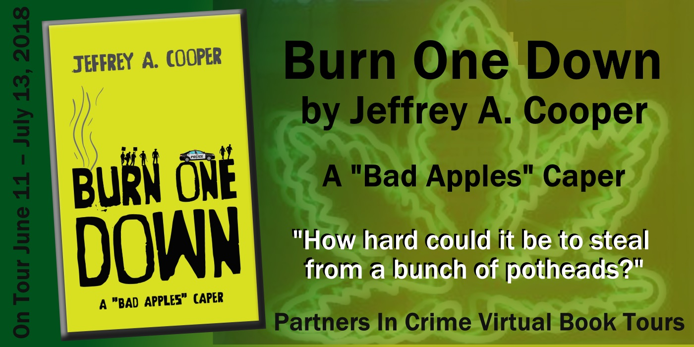 BURN ONE DOWN by Jeffrey A. Cooper | Banner
