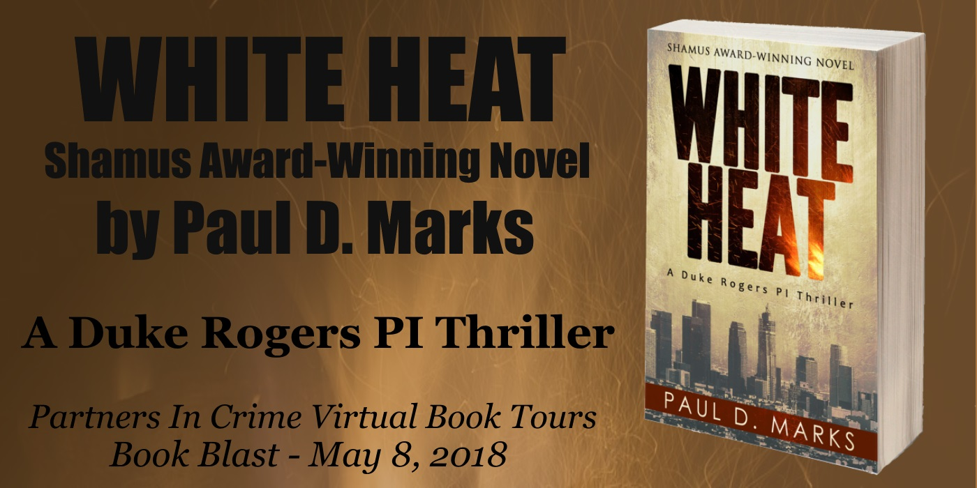White Heat by Paul D. Marks | Tour Banner