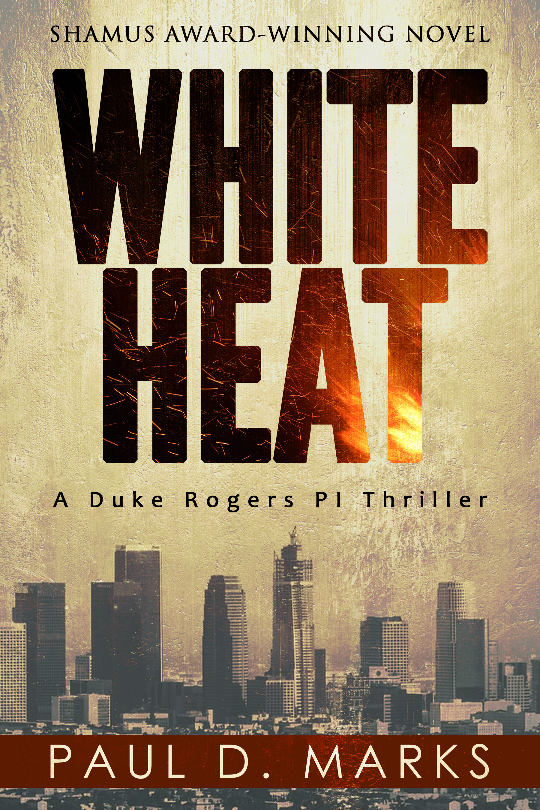 White Heat by Paul D. Marks