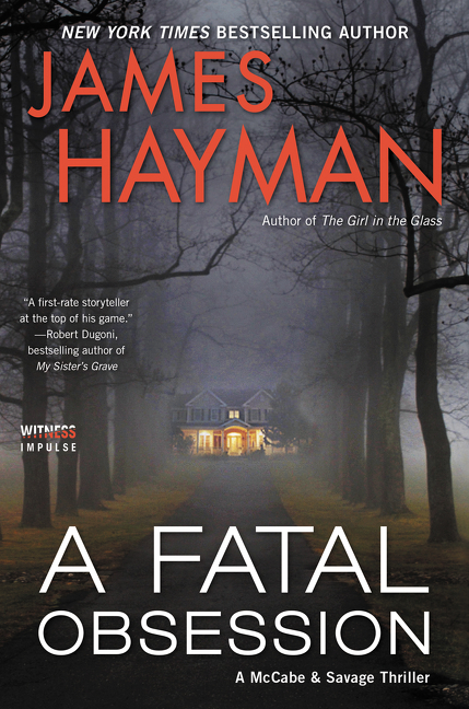 A Fatal Obession by James Hayman