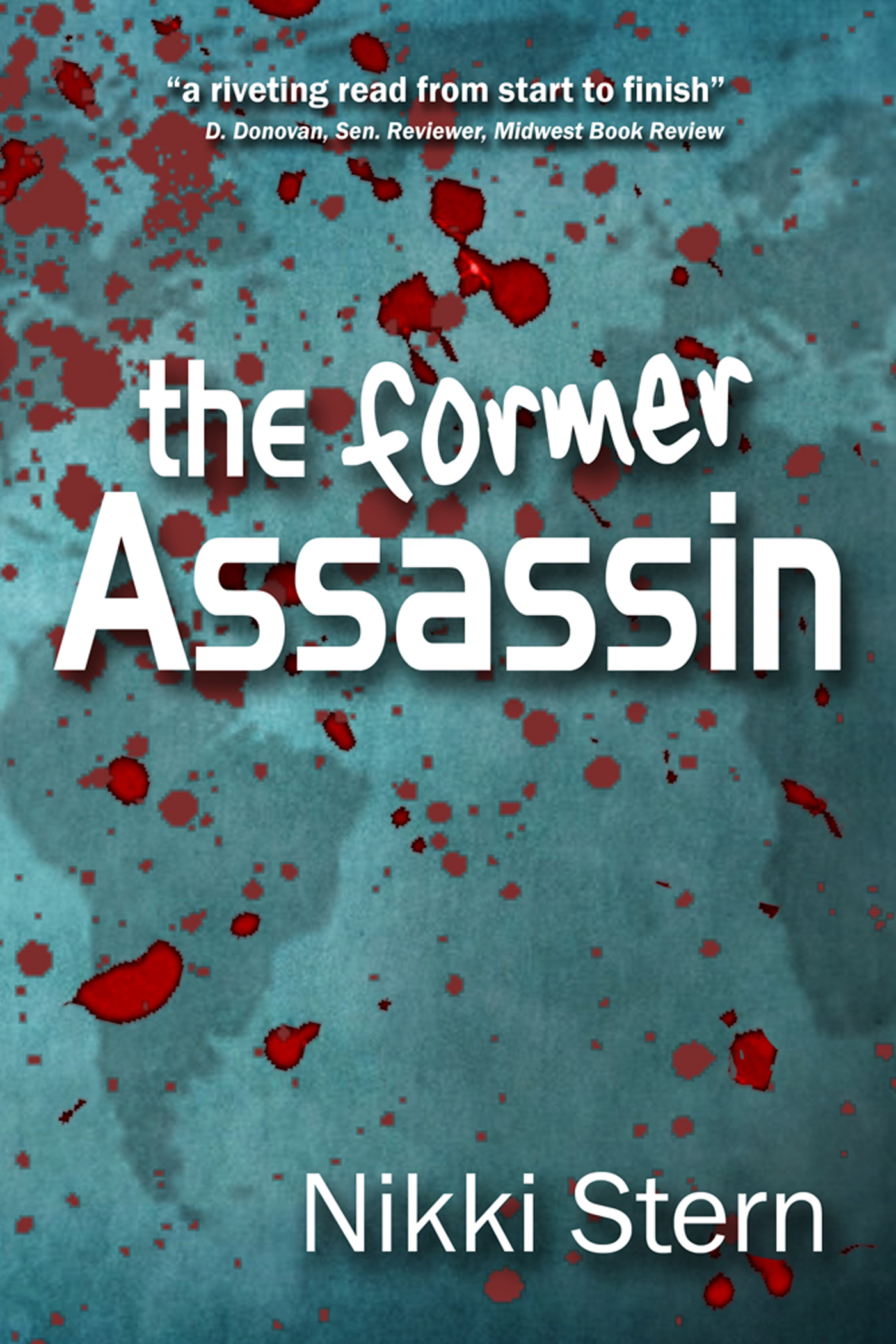 The Former Assassin by Nikki Stern – Showcase and Giveaway