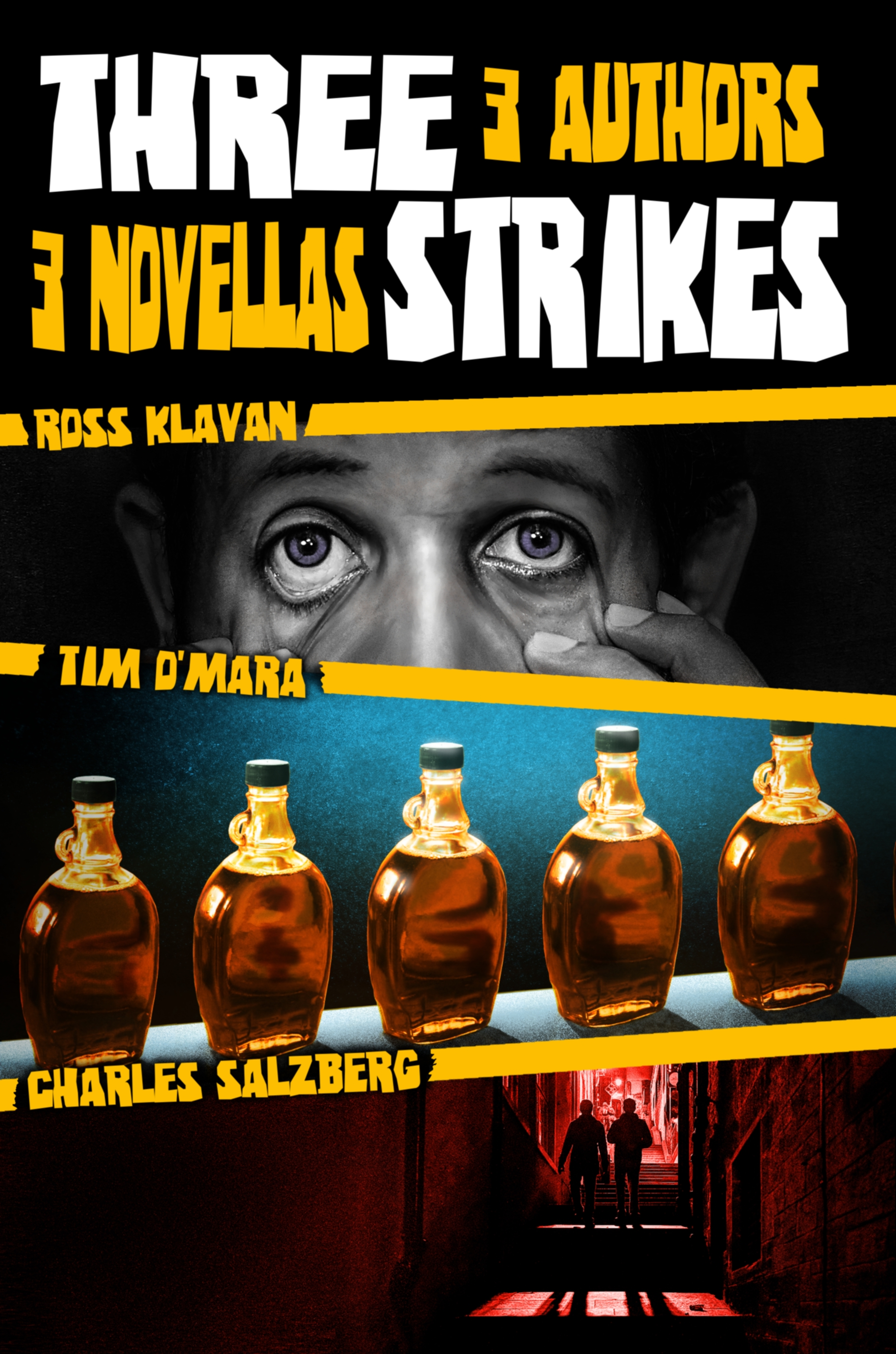 Three Strikes by Ross Klavan, Tim O'Mara, and Charles Salzberg
