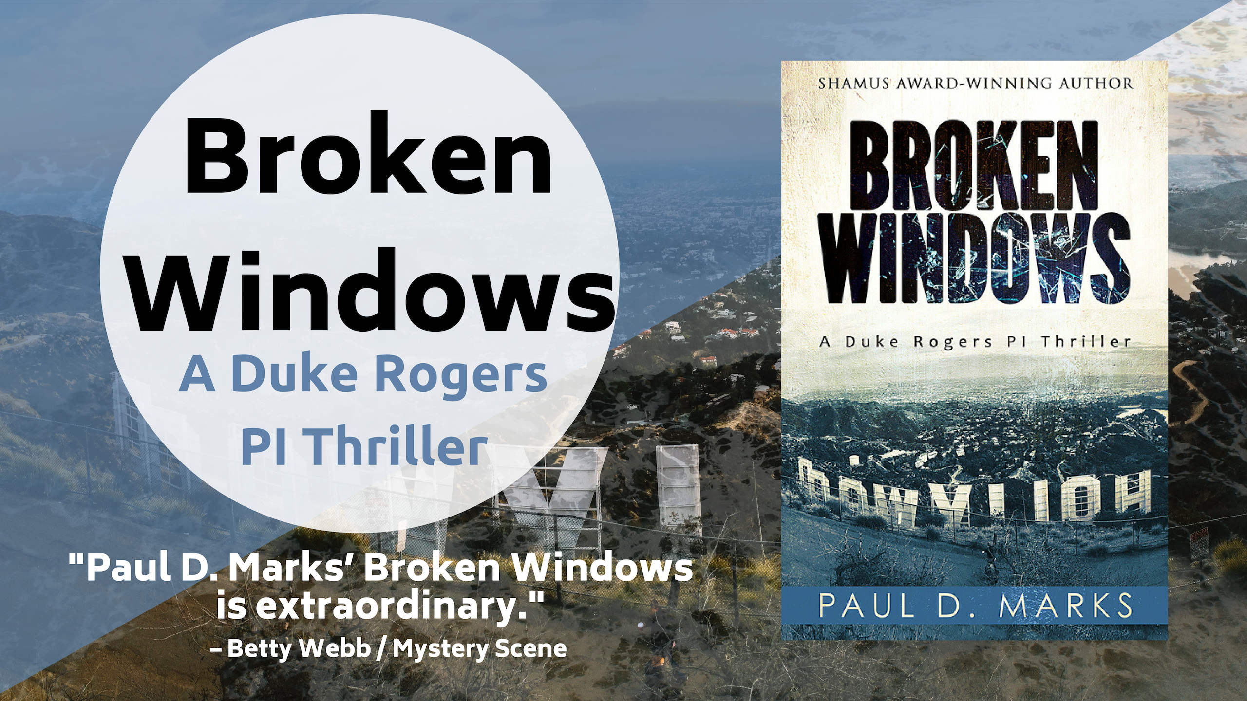 Broken Windows by Paul D. Marks – Book Blast and Giveaway