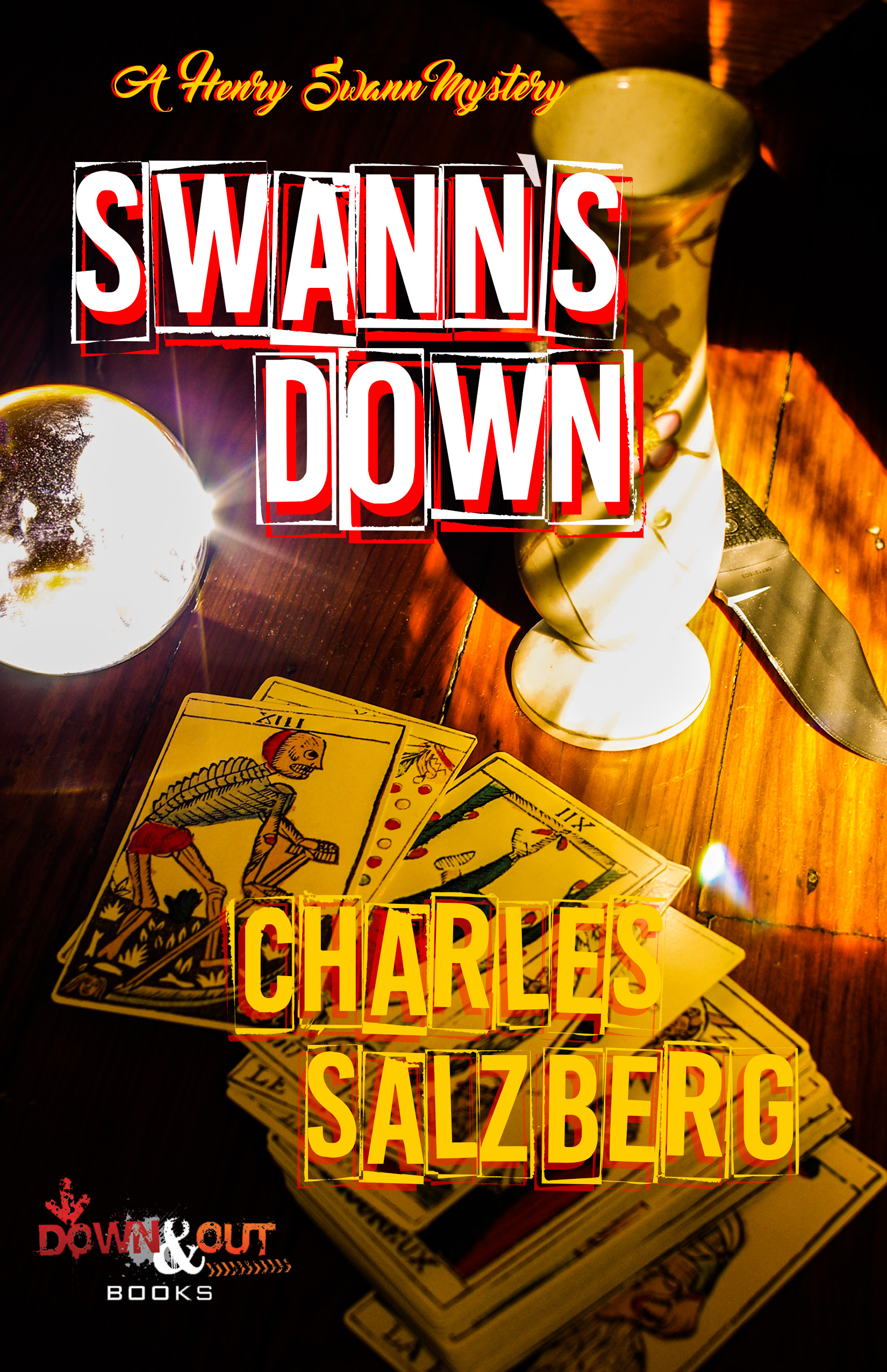 Swann's Down by Charles Salzberg