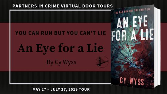 An Eye for a Lie by Cy Wyss Tour Banner