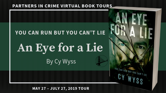 An Eye For A Lie by Cy Wyss Banner