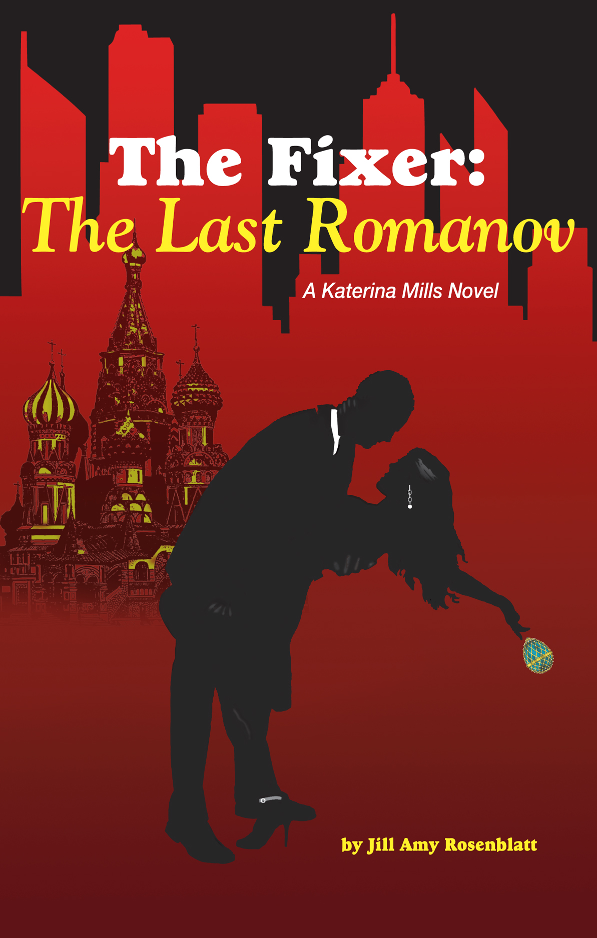 The Last Romanov by Jill Amy Rosenblatt