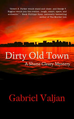 Dirty Old Town by Gabriel Valjan