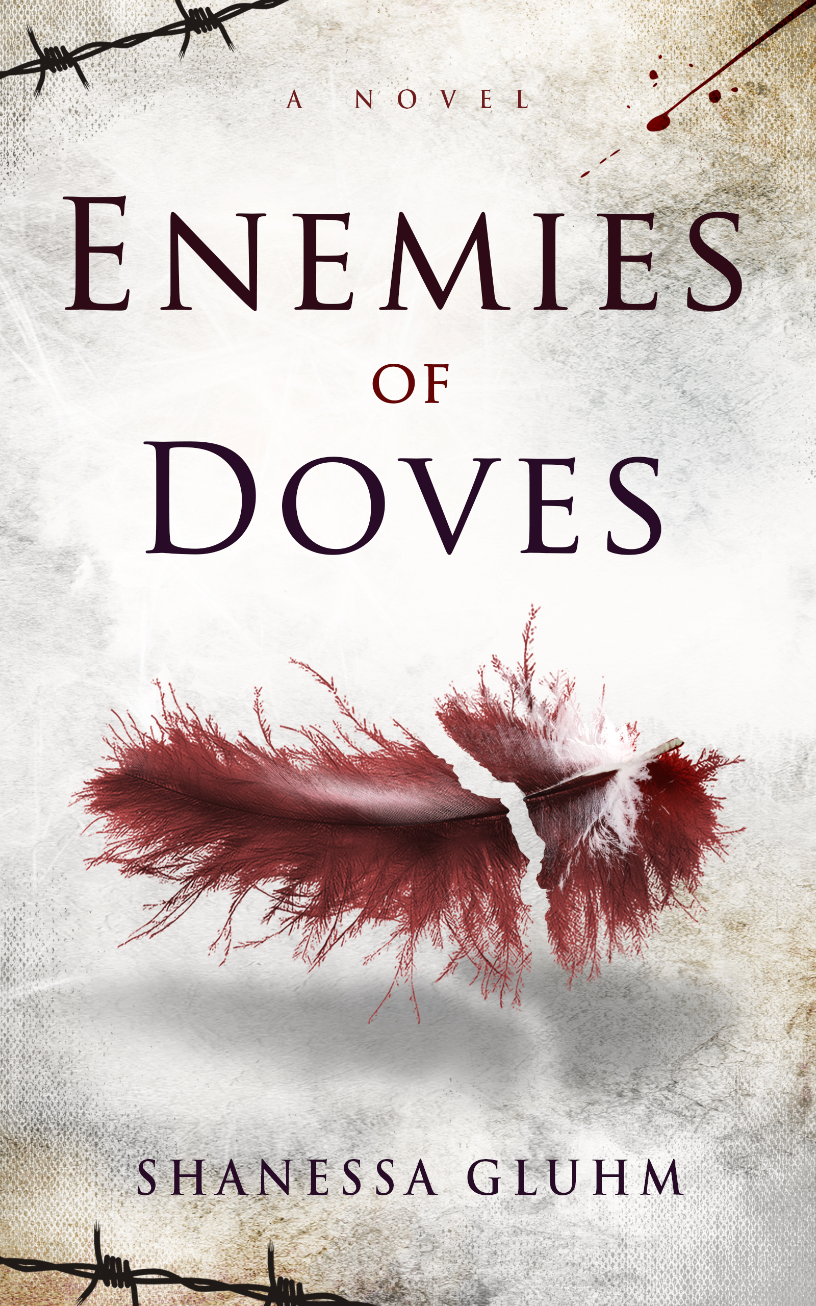 Enemies of Doves by Shanessa Gluhm