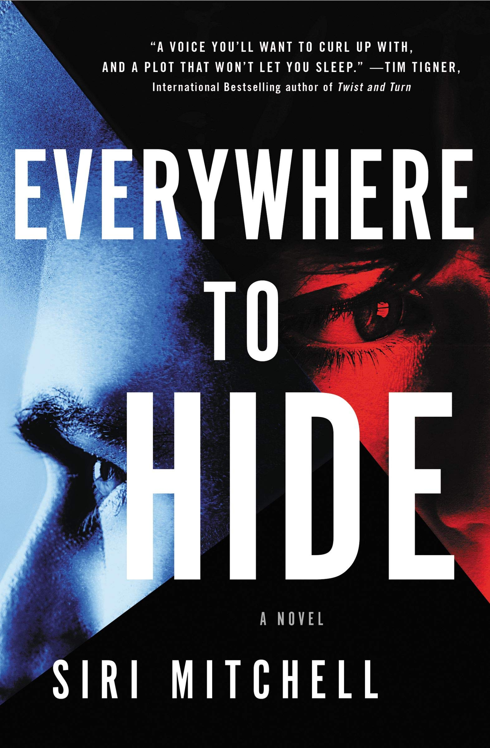 Everywhere to Hide by Siri Mitchell