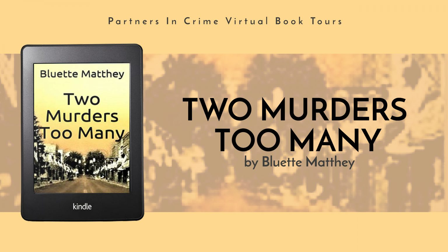 Two Murders Too Many by Bluette Matthey Banner