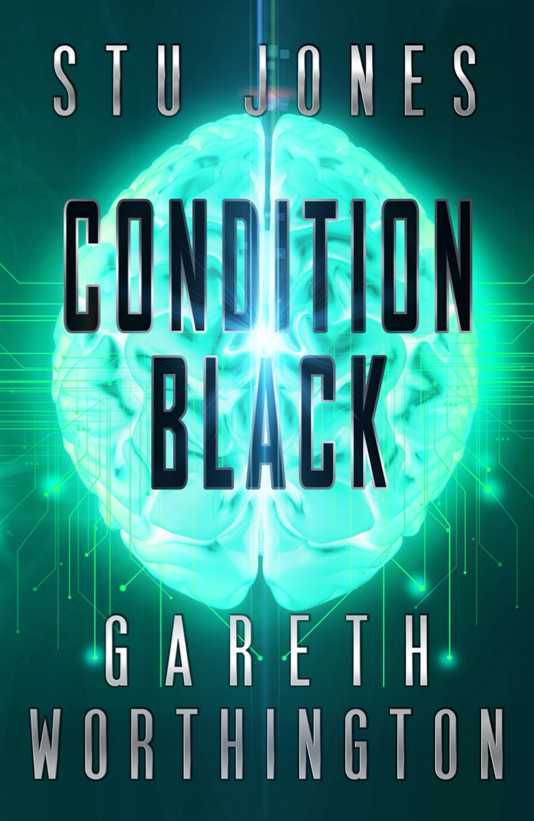 Condition Black by Stu Jones & Gareth Worthington