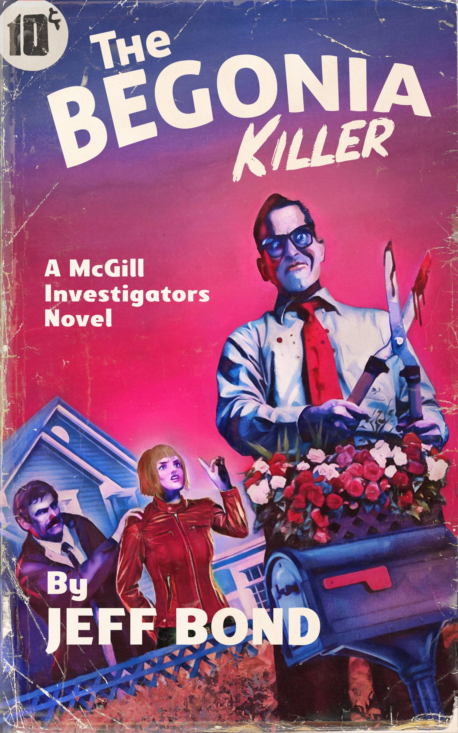 The Begonia Killer by Jeff Bond