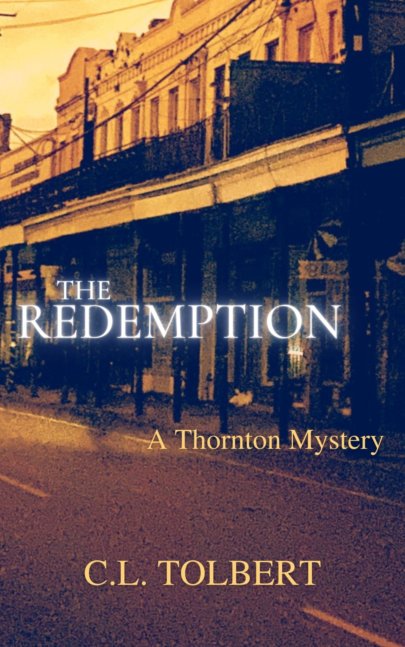 The Redemption by C.L. Tolbert