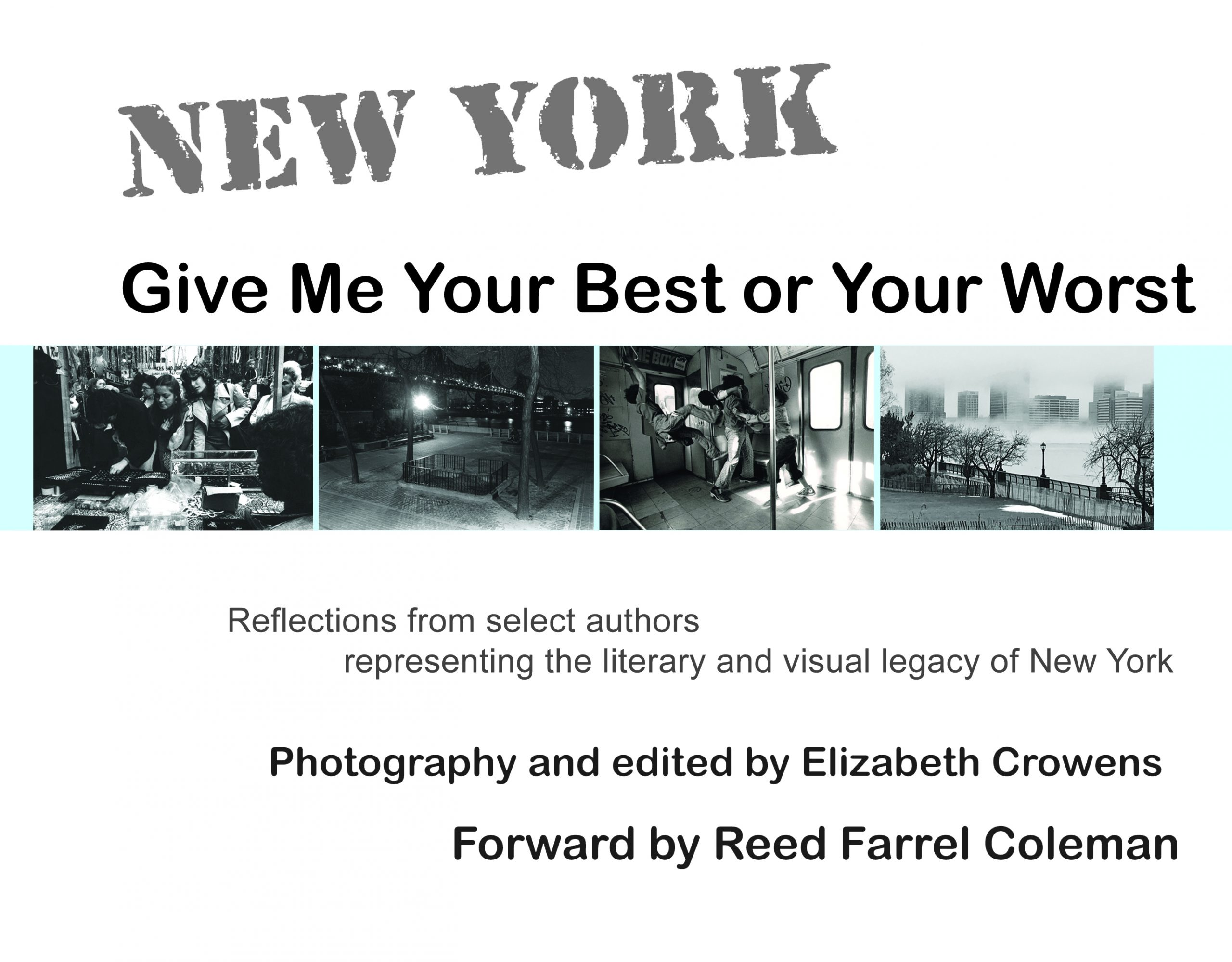 New York: Give Me Your Best or Your Worst by Elizabeth Crowens