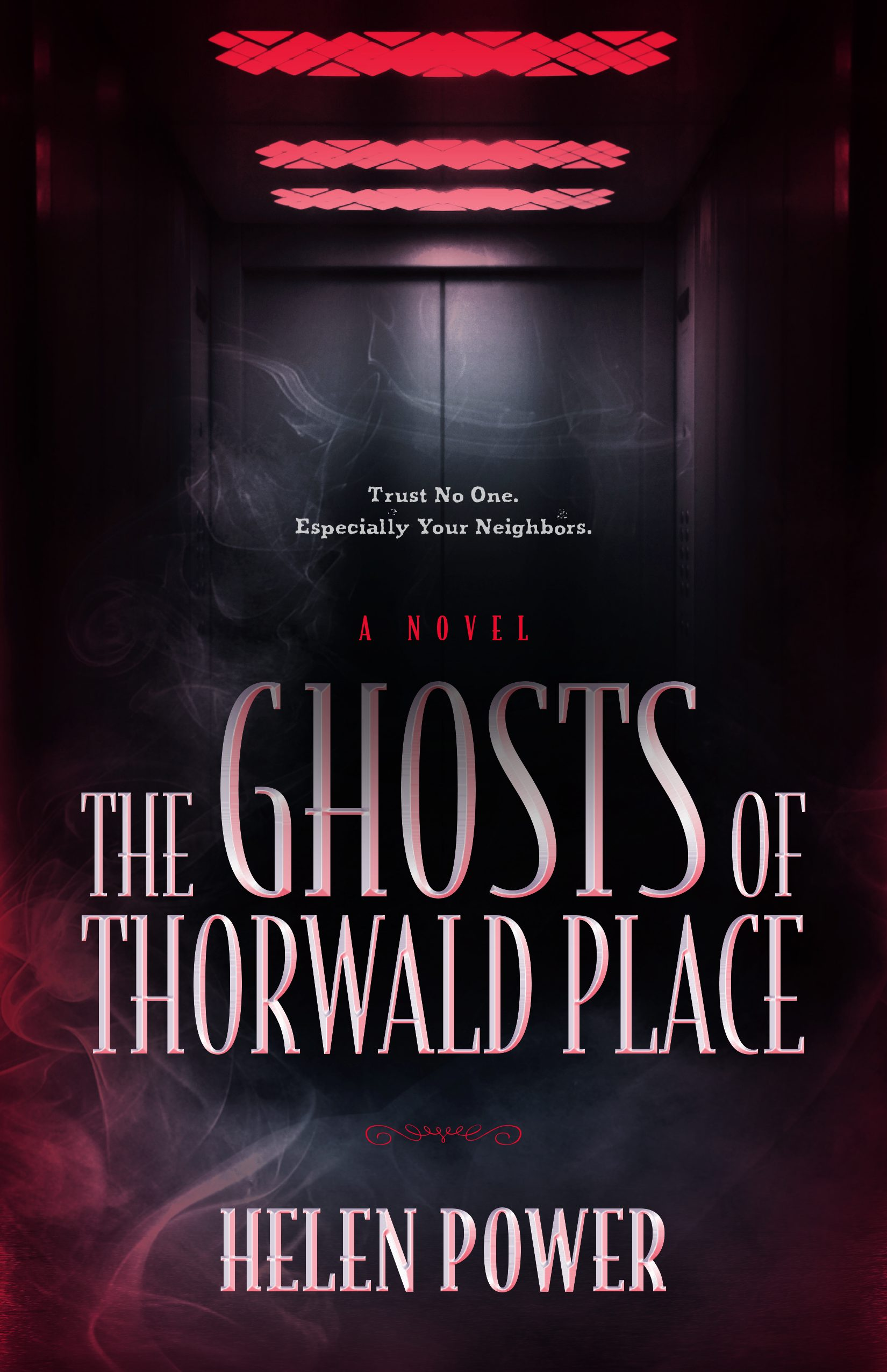 The Ghosts of Thorwald Place by Helen Power