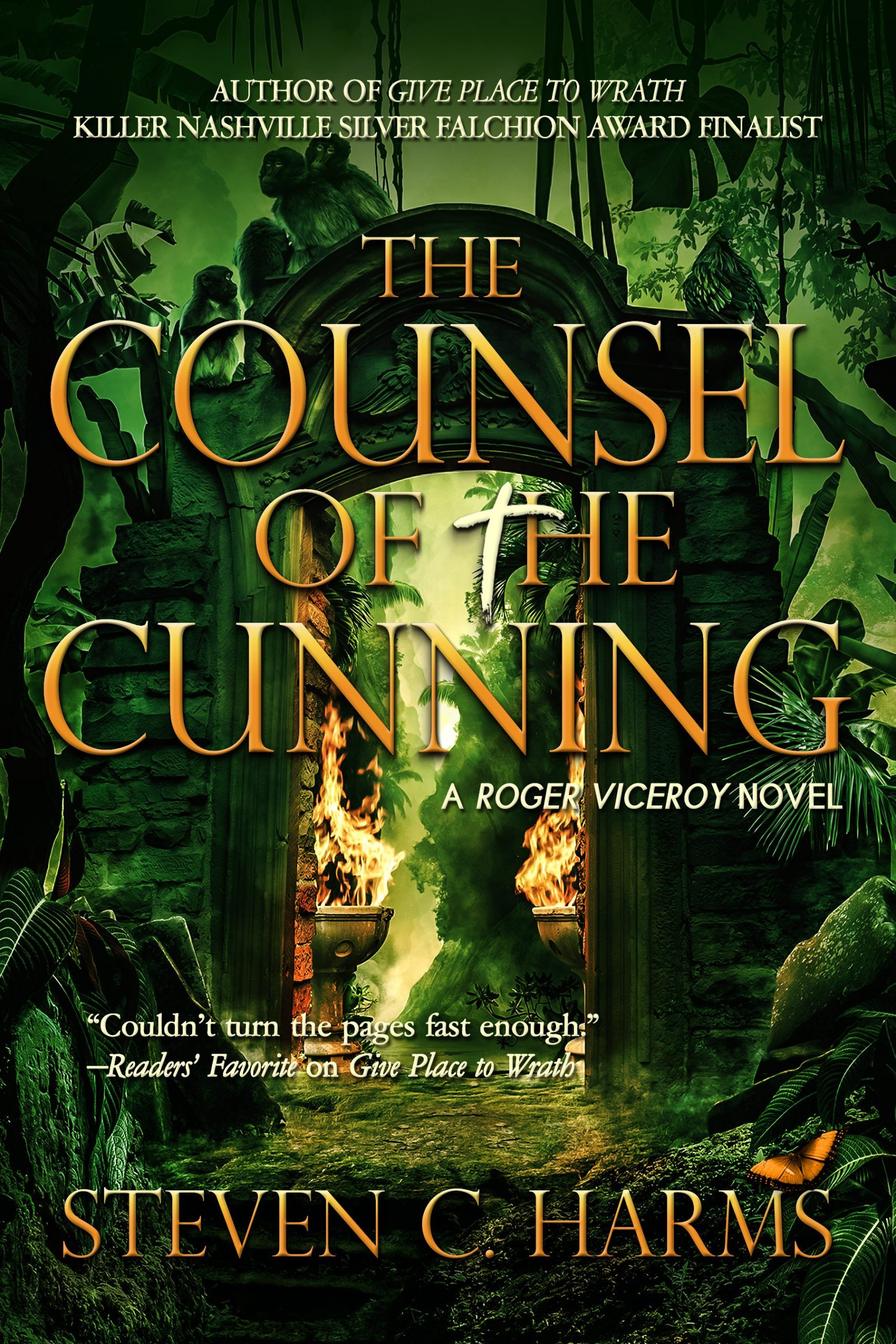 The Counsel of the Cunning by Steven C. Harms